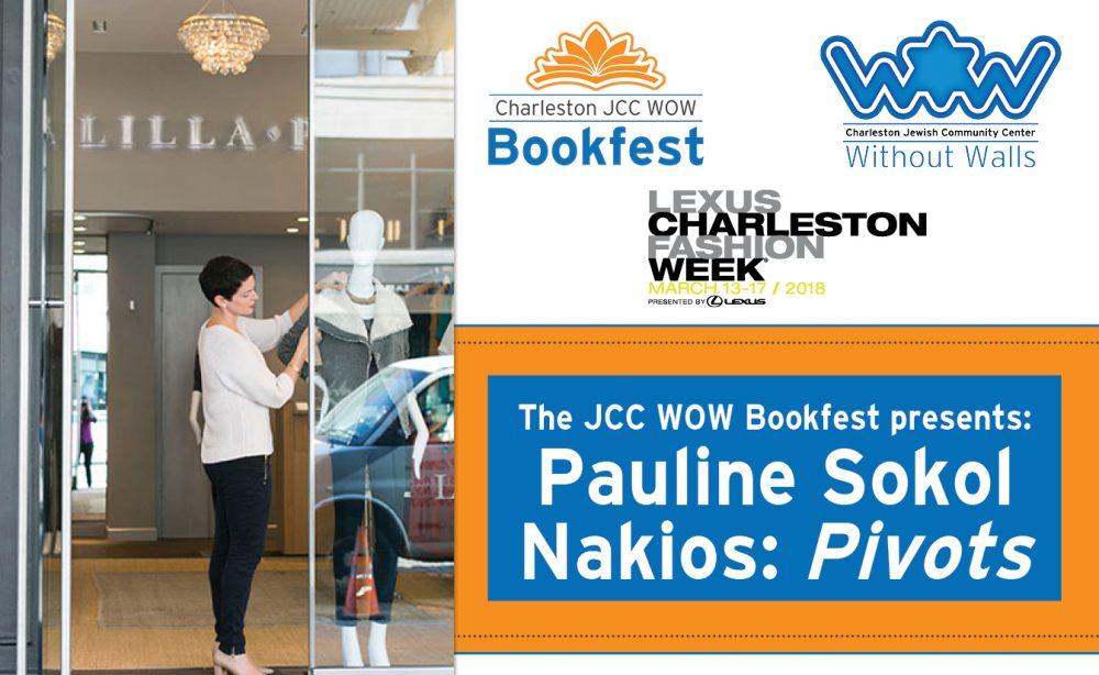 The JCC WOW Bookfest presents: Pauline Sokol Nakios: Pivots @ Charleston Library Society | Charleston | South Carolina | United States